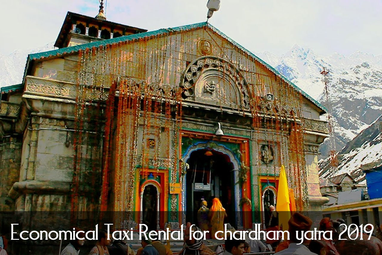 Economical Taxi Rental for chardham yatra 2021