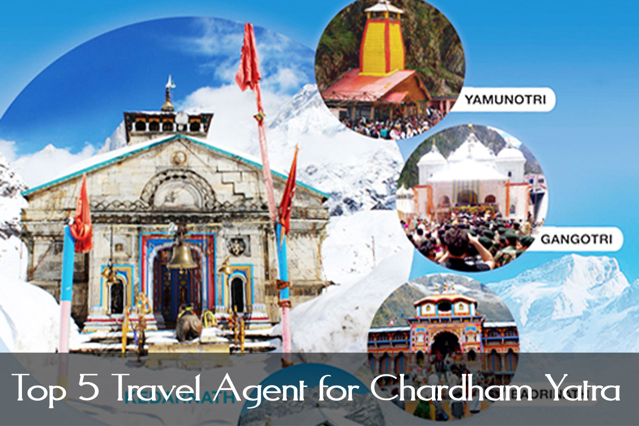 Top 5 Travel Agent for Chardham Yatra