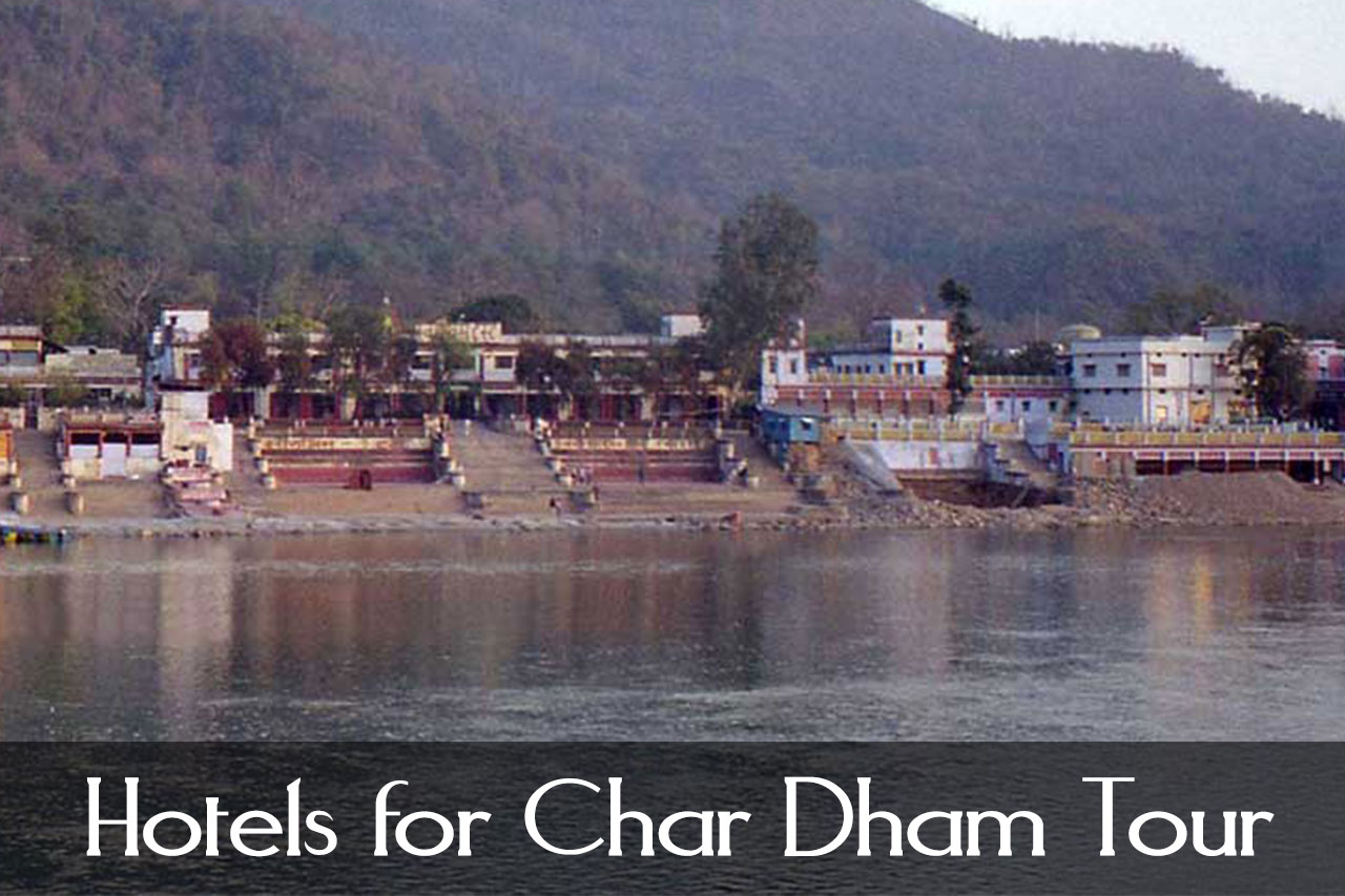 Hotels for Char Dham Tour