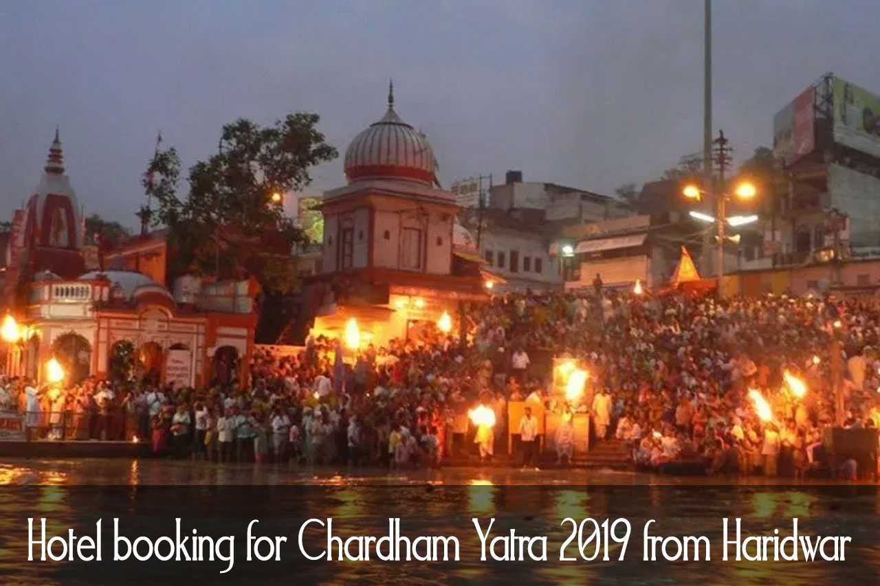 Hotel booking for Chardham Yatra 2021 from Haridwar